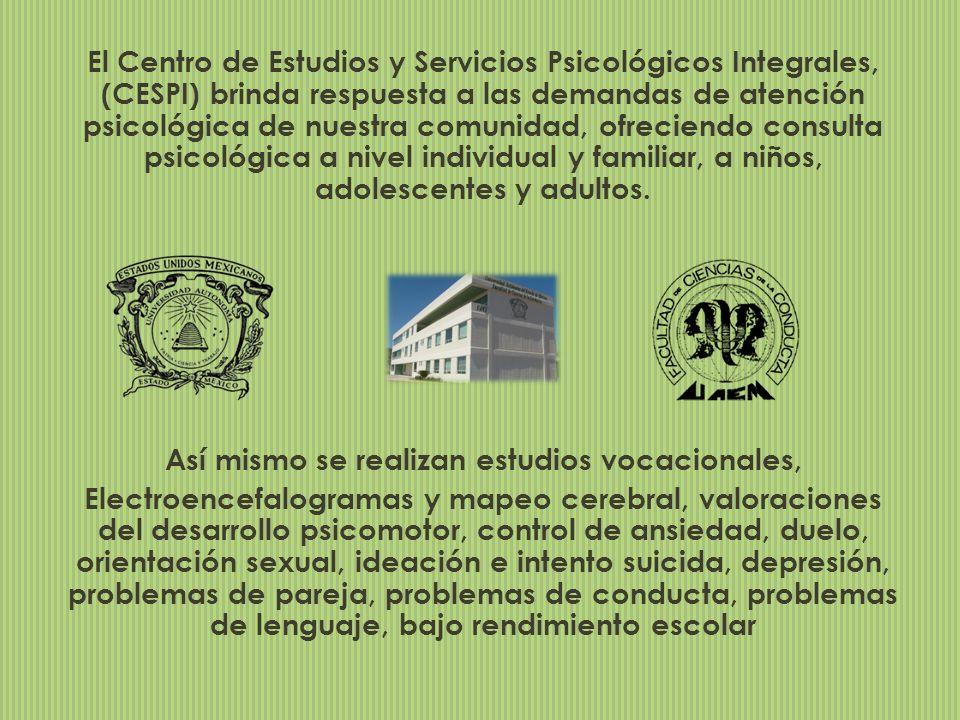 El Centro de Estudios y Servicios Psicológicos Integrales, (CESPI) brinda respuesta a las demandas de atención psicológica de nuestra comunidad, ofrec
