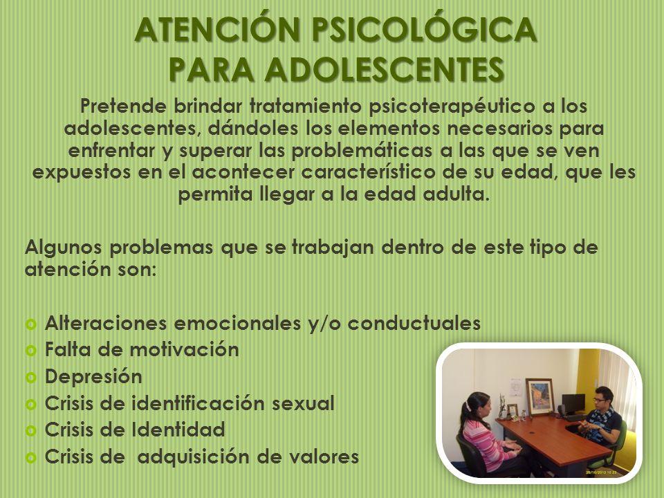 Pretende brindar tratamiento psicoterapéutico a los adolescentes, dándoles los elementos necesarios para enfrentar y superar las problemáticas a las q