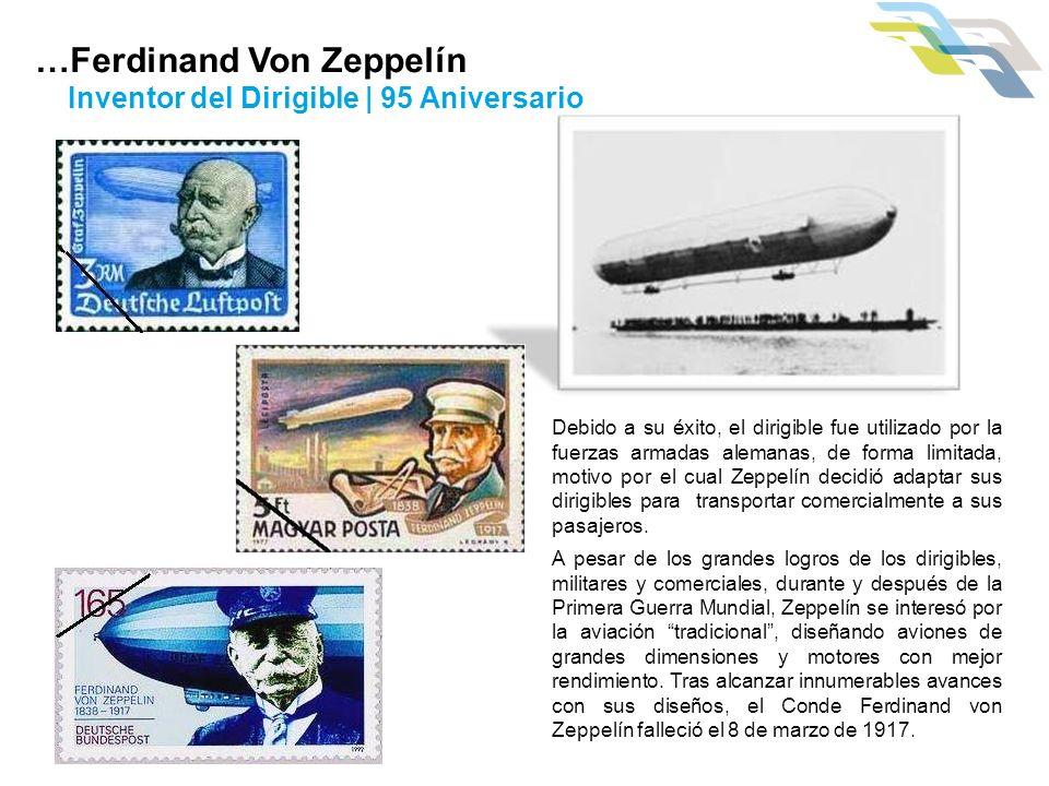 Debido a su éxito, el dirigible fue utilizado por la fuerzas armadas alemanas, de forma limitada, motivo por el cual Zeppelín decidió adaptar sus diri