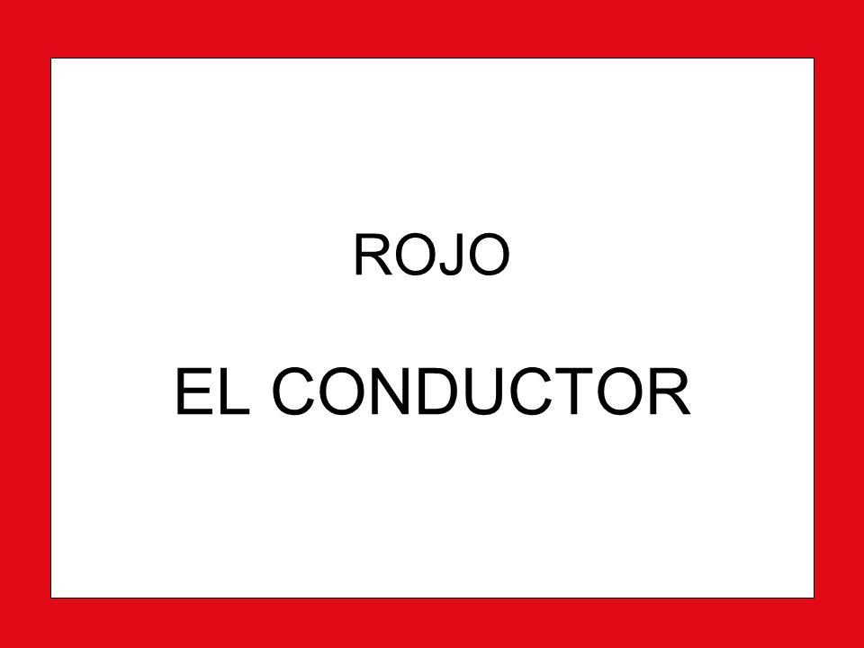 ROJO EL CONDUCTOR
