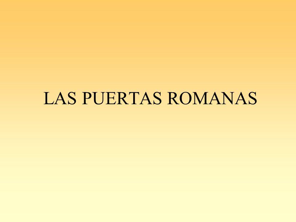 LAS PUERTAS ROMANAS