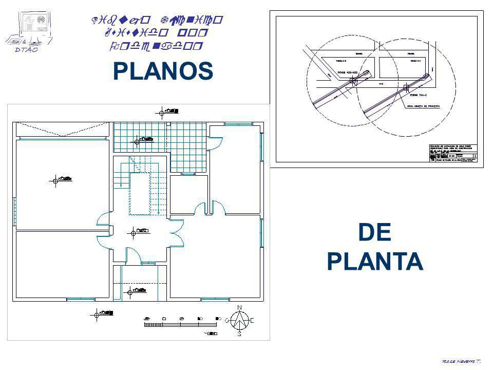 Dibujo Técnico Asistido por Ordenador DTAO Rosa Navarro T. PLANOS DE PLANTA