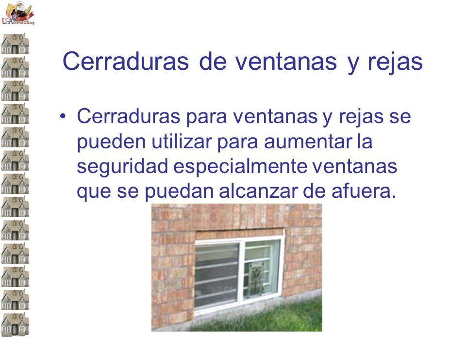 Cerraduras de ventanas y rejas Cerraduras para ventanas y rejas se pueden utilizar para aumentar la seguridad especialmente ventanas que se puedan alcanzar de afuera.