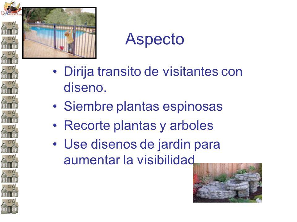 Aspecto Dirija transito de visitantes con diseno. Siembre plantas espinosas Recorte plantas y arboles Use disenos de jardin para aumentar la visibilid