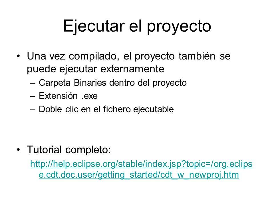 Ejecutar el proyecto Una vez compilado, el proyecto también se puede ejecutar externamente –Carpeta Binaries dentro del proyecto –Extensión.exe –Doble