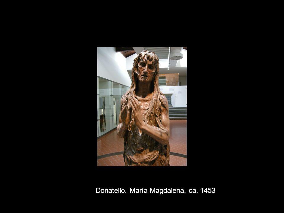 Donatello. María Magdalena, ca. 1453