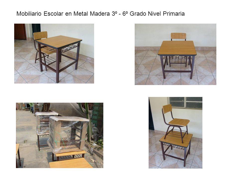 Mobiliario Escolar en Metal Madera 3º - 6º Grado Nivel Primaria