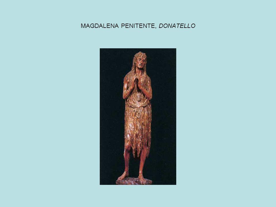 MAGDALENA PENITENTE, DONATELLO