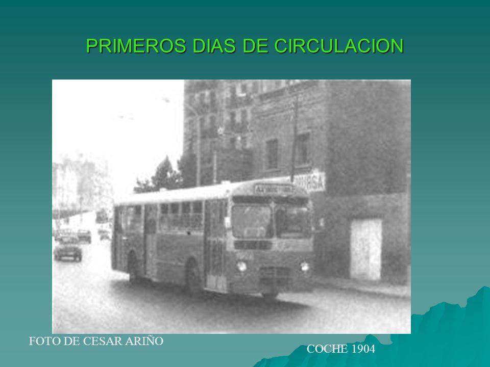 PRIMEROS DIAS DE CIRCULACION FOTO DE CESAR ARIÑO COCHE 1904