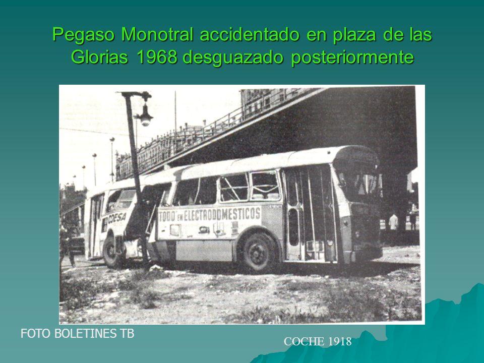 Pegaso Monotral accidentado en plaza de las Glorias 1968 desguazado posteriormente FOTO BOLETINES TB COCHE 1918
