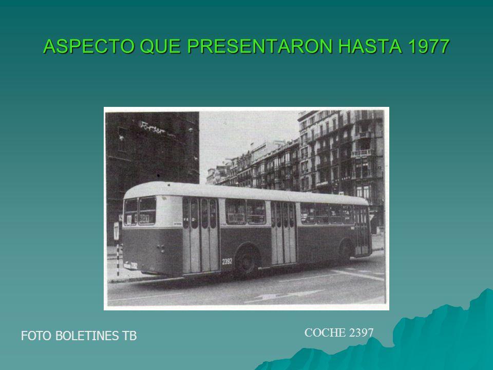 ASPECTO QUE PRESENTARON HASTA 1977 FOTO BOLETINES TB COCHE 2397