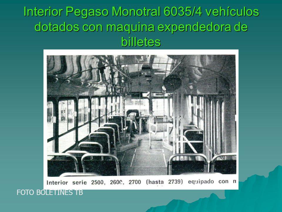 Interior Pegaso Monotral 6035/4 vehículos dotados con maquina expendedora de billetes FOTO BOLETINES TB