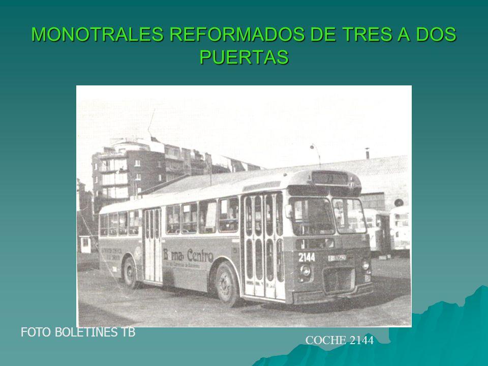 MONOTRALES REFORMADOS DE TRES A DOS PUERTAS FOTO BOLETINES TB COCHE 2144