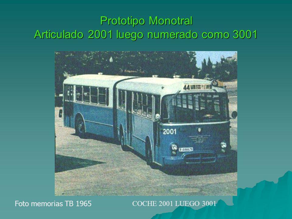 Prototipo Monotral Articulado 2001 luego numerado como 3001 Foto memorias TB 1965 COCHE 2001 LUEGO 3001