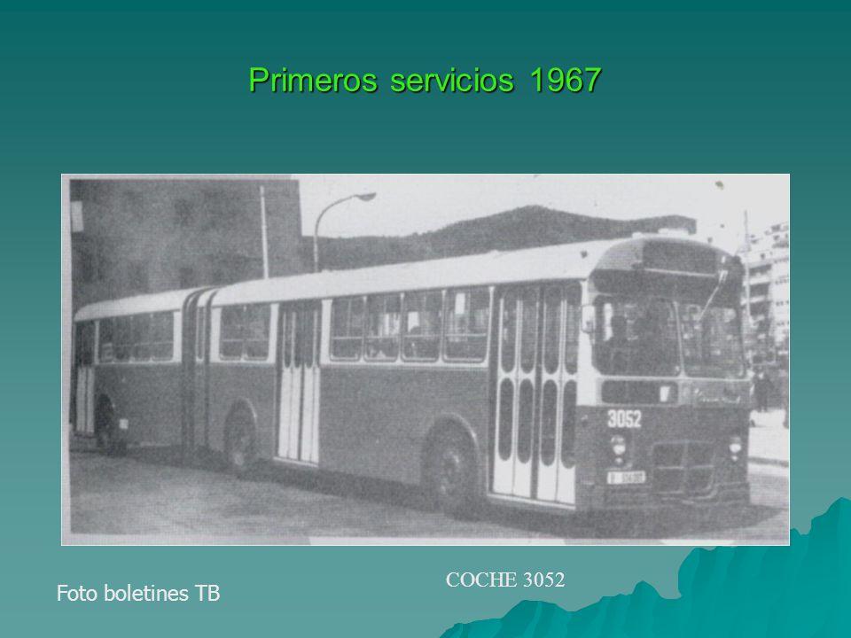 Primeros servicios 1967 Foto boletines TB COCHE 3052