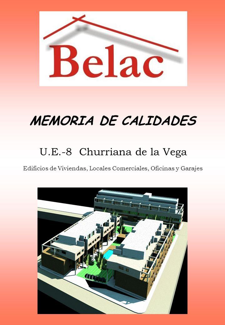 MEMORIA DE CALIDADES U.E.-8 Churriana de la Vega Edificios de Viviendas, Locales Comerciales, Oficinas y Garajes