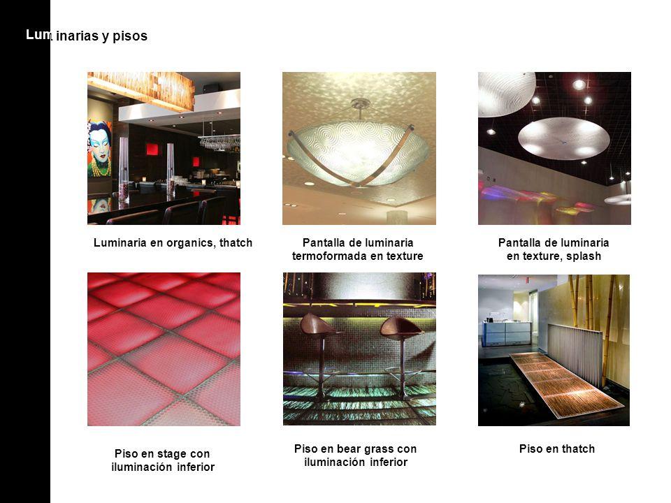 Lum inarias y pisos Lum Luminaria en organics, thatchPantalla de luminaria termoformada en texture Pantalla de luminaria en texture, splash Piso en st