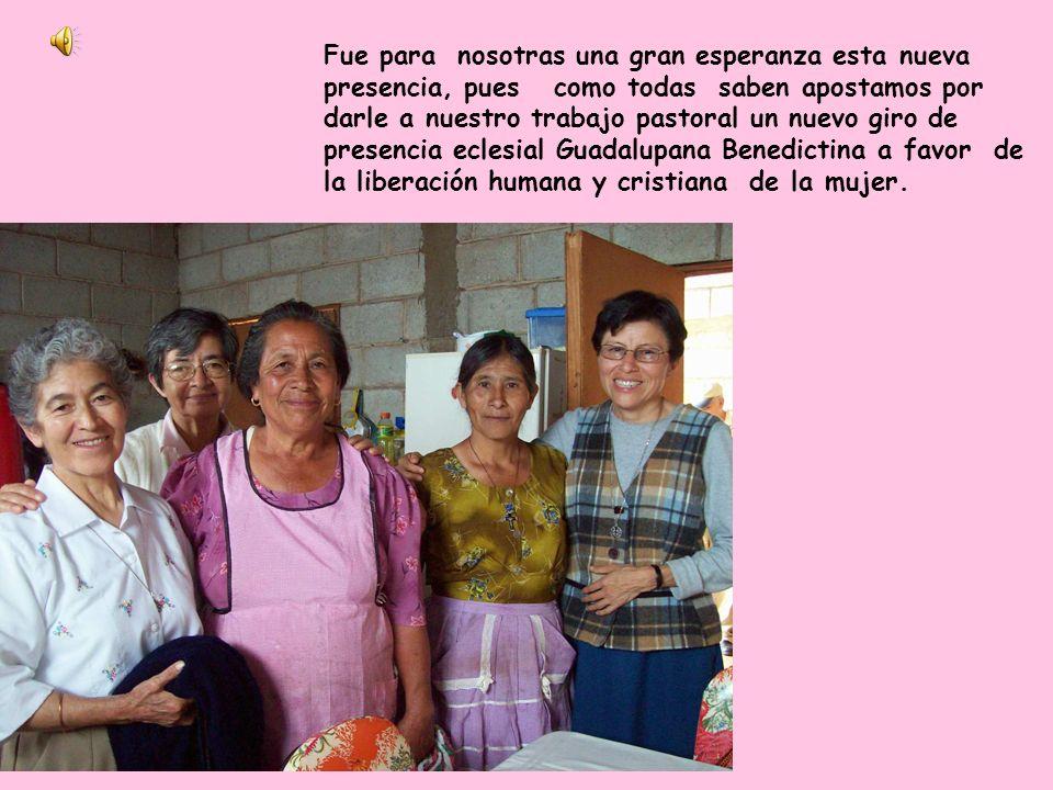 Iniciamos este año, acompañando a nuestras hermanas: Inés, Norma y Gudelia a su nueva comunidad en el Durazno, con la esperanza de que su presencia en