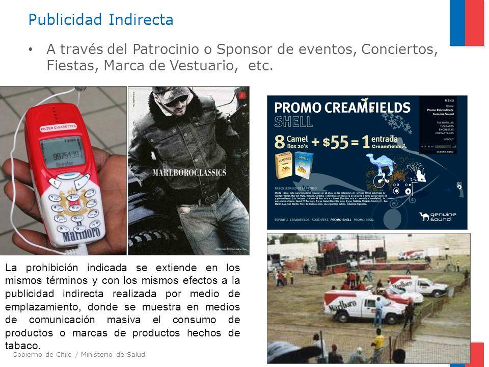Gobierno de Chile / Ministerio de Salud Publicidad Indirecta A través del Patrocinio o Sponsor de eventos, Conciertos, Fiestas, Marca de Vestuario, et