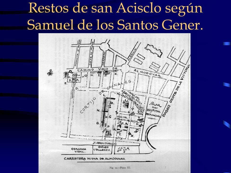 Restos de san Acisclo según Samuel de los Santos Gener.