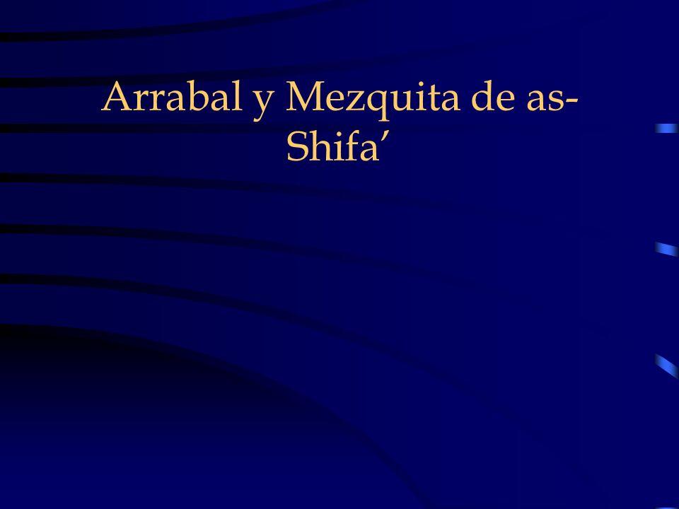 Arrabal y Mezquita de as- Shifa