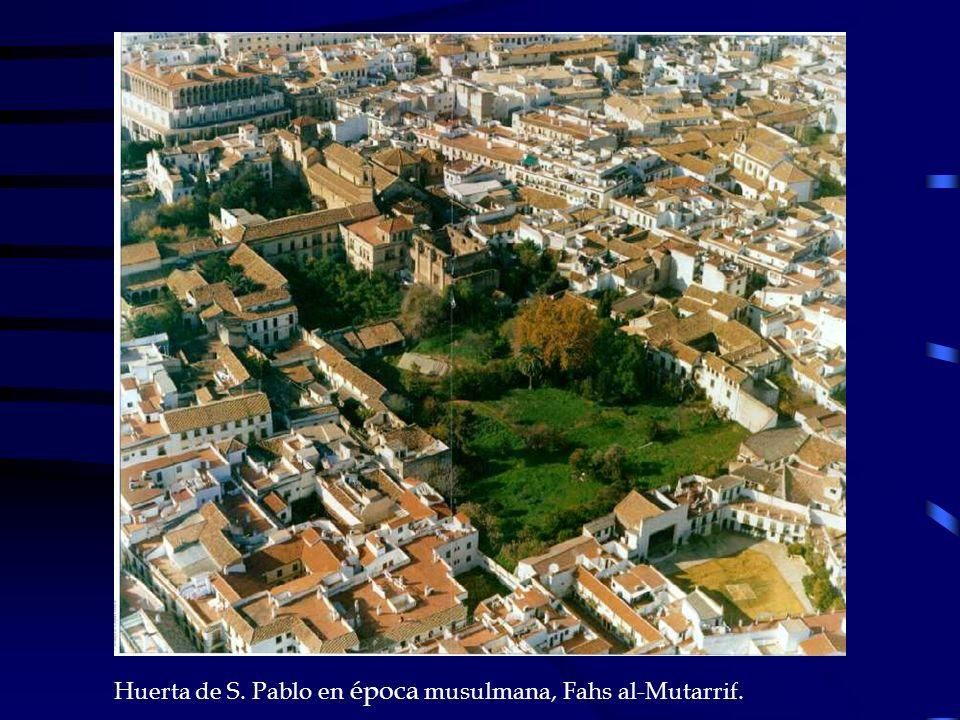 Huerta de S. Pablo en época musulmana, Fahs al-Mutarrif.