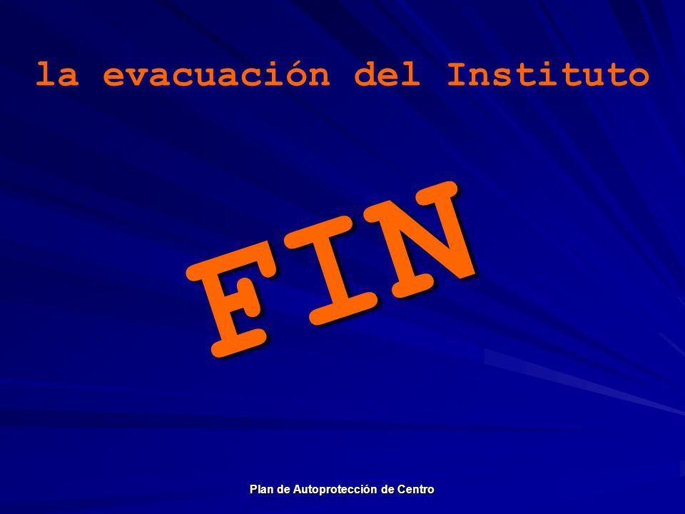 FINFIN la evacuación del Instituto Plan de Autoprotección de Centro