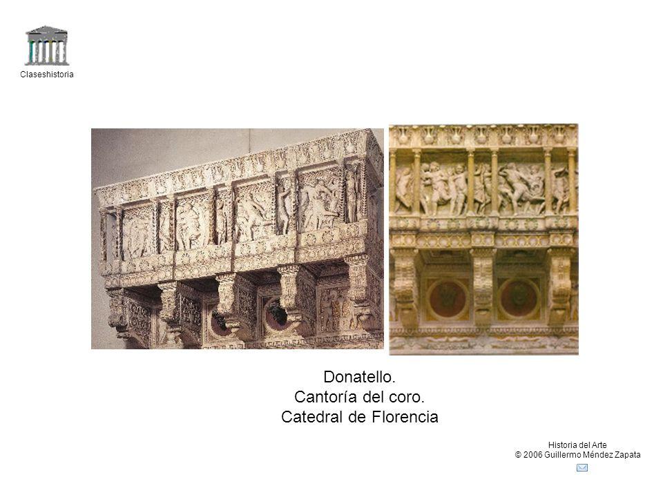 Claseshistoria Historia del Arte © 2006 Guillermo Méndez Zapata Donatello. Cantoría del coro. Catedral de Florencia