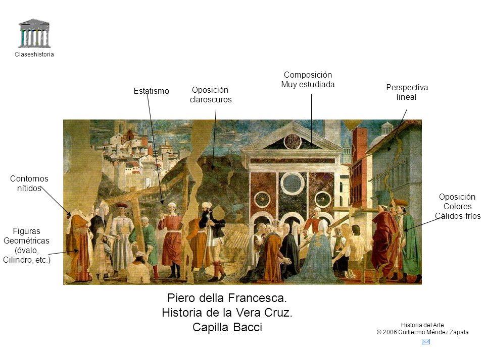 Claseshistoria Historia del Arte © 2006 Guillermo Méndez Zapata Piero della Francesca. Historia de la Vera Cruz. Capilla Bacci Composición Muy estudia