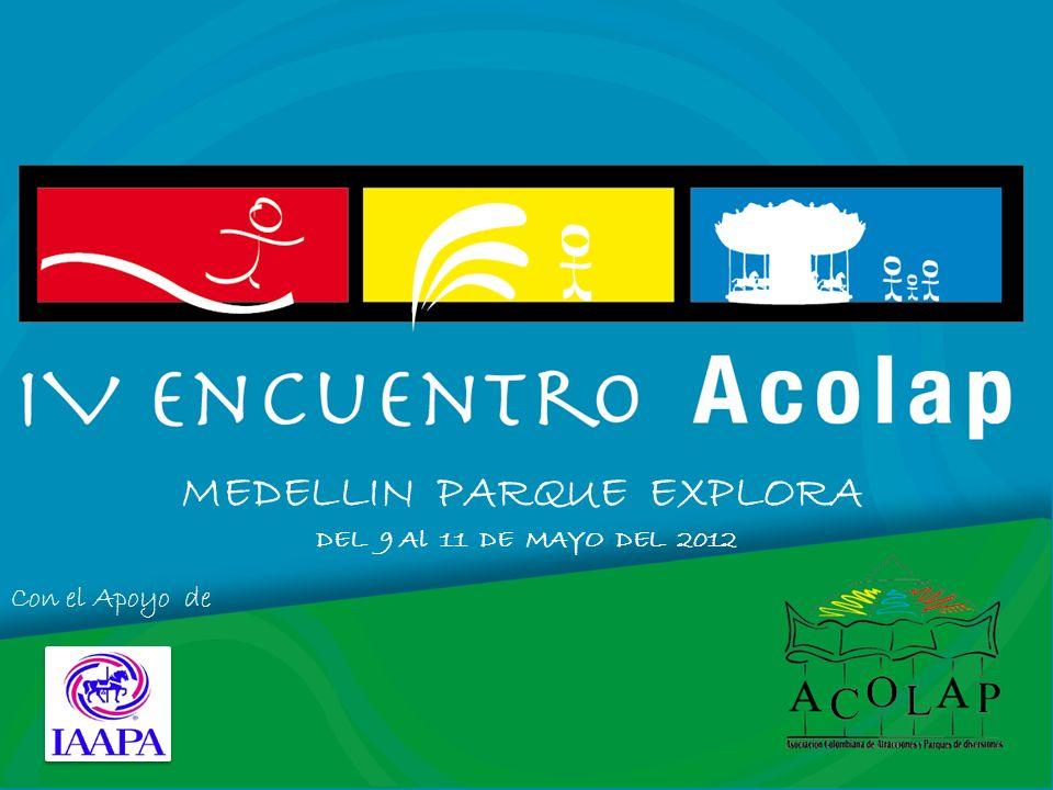 MEDELLIN PARQUE EXPLORA DEL 9 Al 11 DE MAYO DEL 2012 Con el Apoyo de