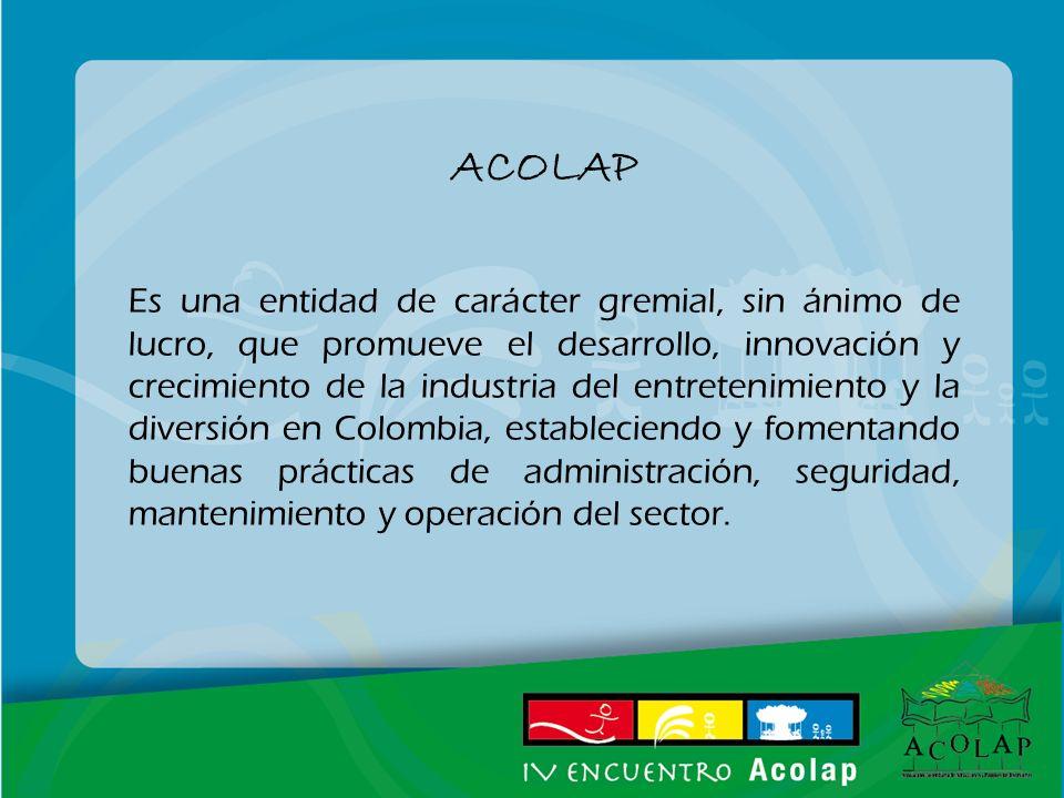 ACOLAP Es una entidad de carácter gremial, sin ánimo de lucro, que promueve el desarrollo, innovación y crecimiento de la industria del entretenimient