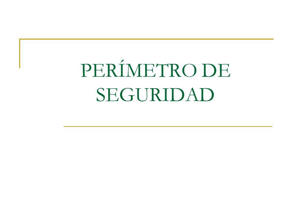 PERÍMETRO DE SEGURIDAD
