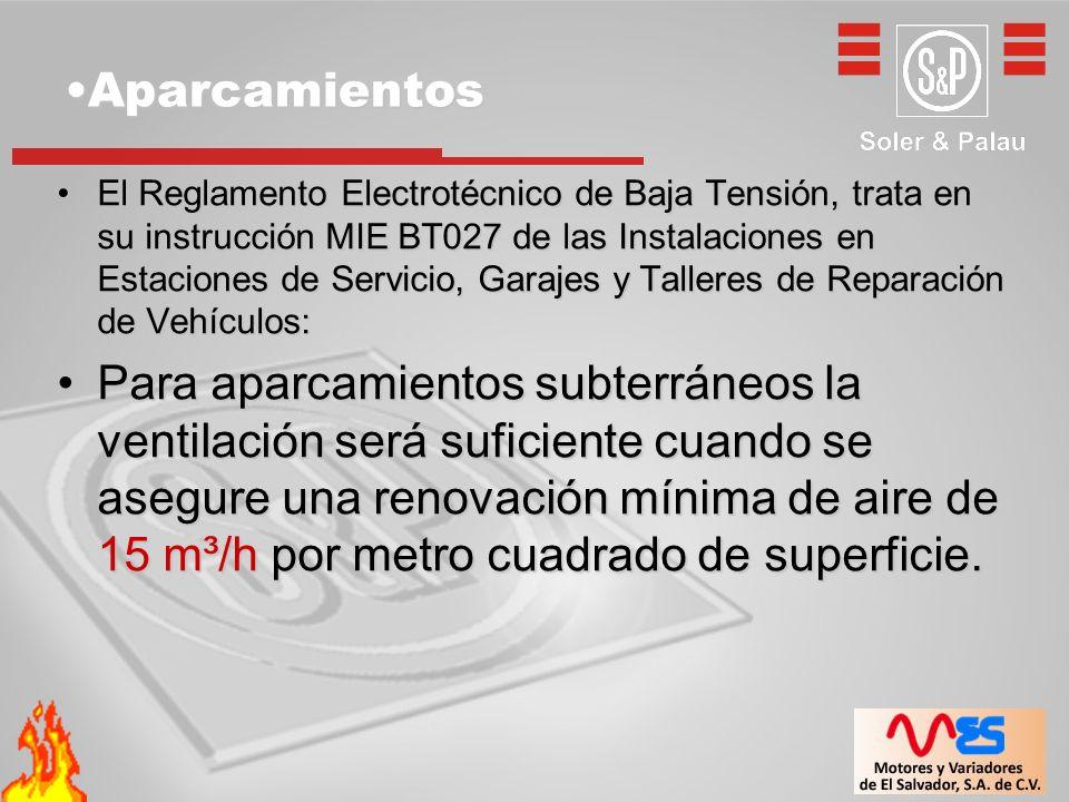 El Reglamento Electrotécnico de Baja Tensión, trata en su instrucción MIE BT027 de las Instalaciones en Estaciones de Servicio, Garajes y Talleres de Reparación de Vehículos:El Reglamento Electrotécnico de Baja Tensión, trata en su instrucción MIE BT027 de las Instalaciones en Estaciones de Servicio, Garajes y Talleres de Reparación de Vehículos: Para aparcamientos subterráneos la ventilación será suficiente cuando se asegure una renovación mínima de aire de 15 m³/h por metro cuadrado de superficie.Para aparcamientos subterráneos la ventilación será suficiente cuando se asegure una renovación mínima de aire de 15 m³/h por metro cuadrado de superficie.