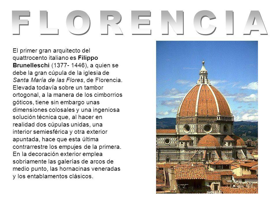 Filippo Brunelleschi ( Florencia, 1377-id., 1445) Arquitecto y escultor italiano.