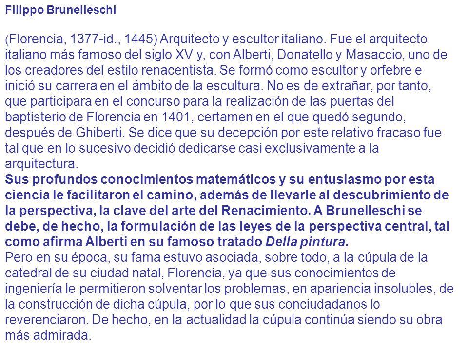 Santa María Novella (1456-70) Parcialmente trecentista, con agregados de Alberti, la fachada de Santa Maria Novella (1458-1470) encargada por Giovanni Rucellai, es una obra muy definitoria de los últimos años de actividad de Alberti.