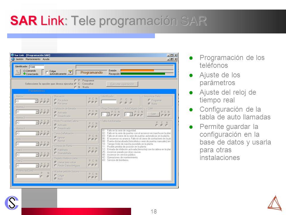 18 SAR Link: Tele programación SAR Programación de los teléfonos Ajuste de los parámetros Ajuste del reloj de tiempo real Configuración de la tabla de
