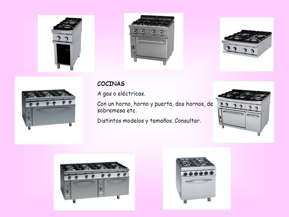 COCINAS A gas o eléctricas.Con un horno, horno y puerta, dos hornos, de sobremesa etc.