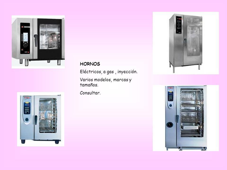 HORNOS Eléctricos, a gas, inyección. Varios modelos, marcas y tamaños. Consultar.