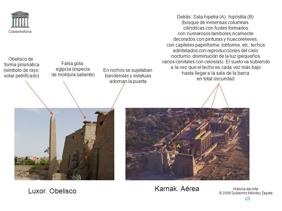 Claseshistoria Historia del Arte © 2006 Guillermo Méndez Zapata Luxor.