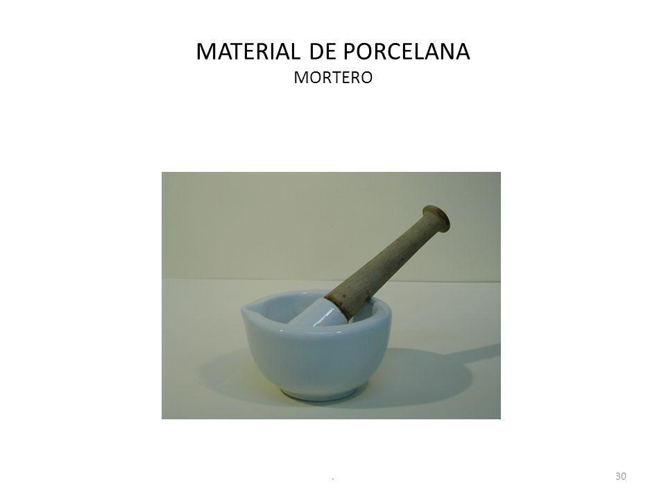 MATERIAL DE PORCELANA MORTERO 30.