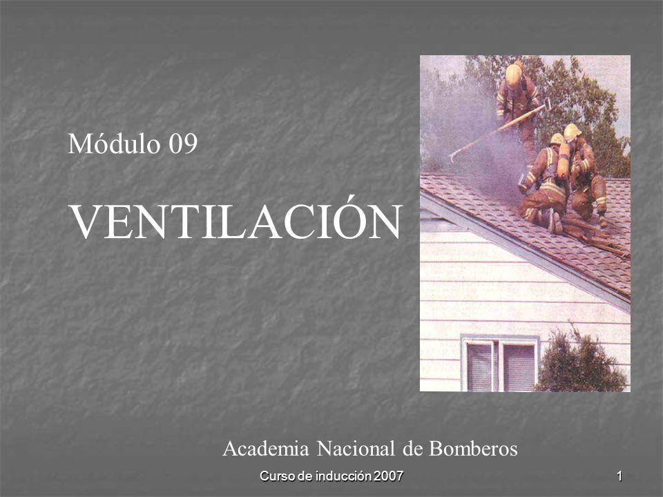 Curso de inducción 20071 Academia Nacional de Bomberos Módulo 09 VENTILACIÓN