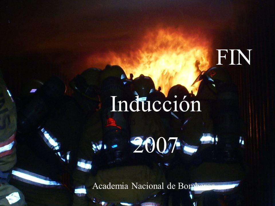 Curso de inducción 200737 Academia Nacional de Bomberos FIN Inducción 2007