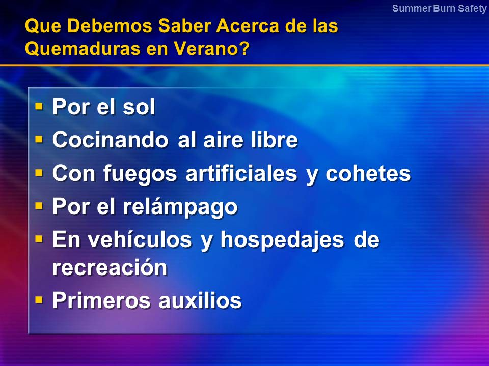 Summer Burn Safety Que Debemos Saber Acerca de las Quemaduras en Verano.
