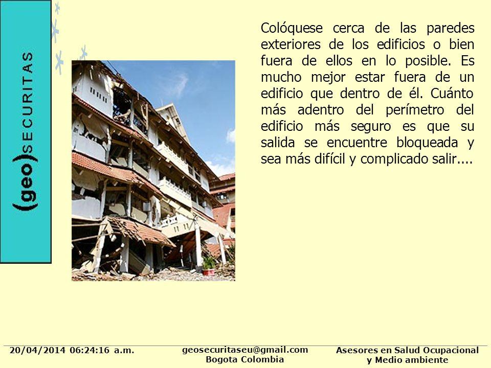 20/04/2014 06:24:37 a.m. geosecuritaseu@gmail.com Bogota Colombia Asesores en Salud Ocupacional y Medio ambiente Colóquese cerca de las paredes exteri