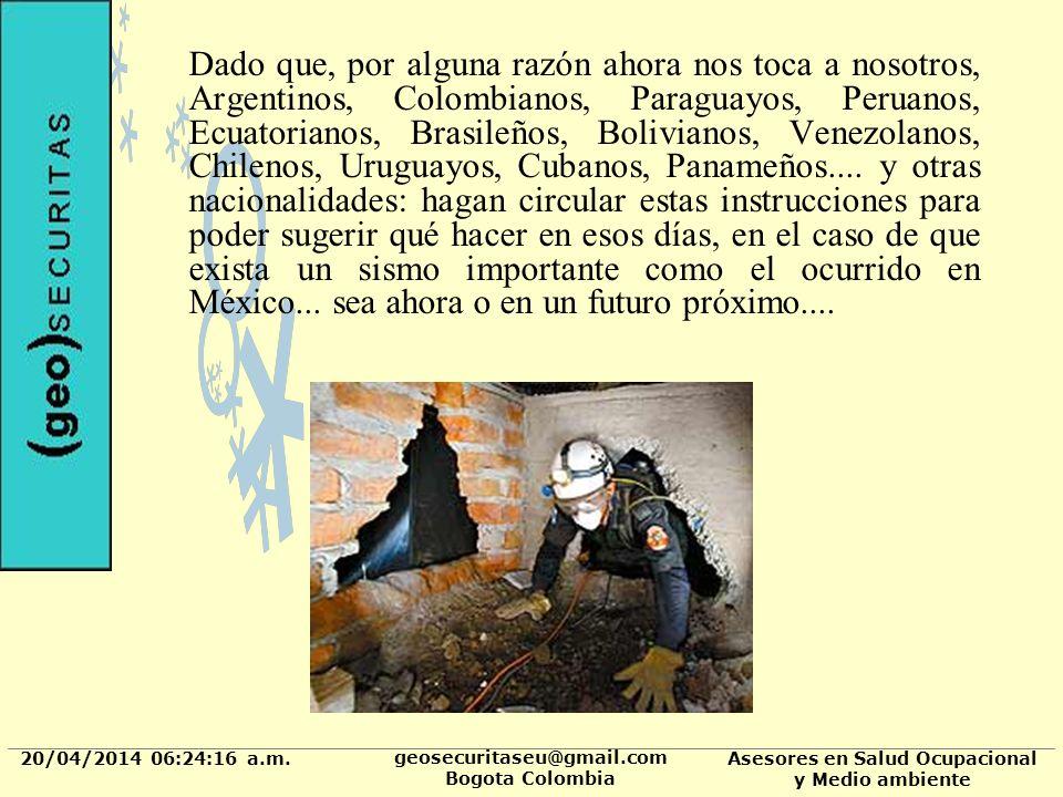 20/04/2014 06:24:37 a.m. geosecuritaseu@gmail.com Bogota Colombia Asesores en Salud Ocupacional y Medio ambiente Dado que, por alguna razón ahora nos
