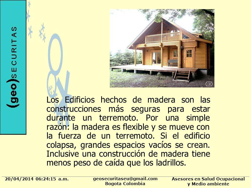 20/04/2014 06:24:37 a.m. geosecuritaseu@gmail.com Bogota Colombia Asesores en Salud Ocupacional y Medio ambiente Los Edificios hechos de madera son la