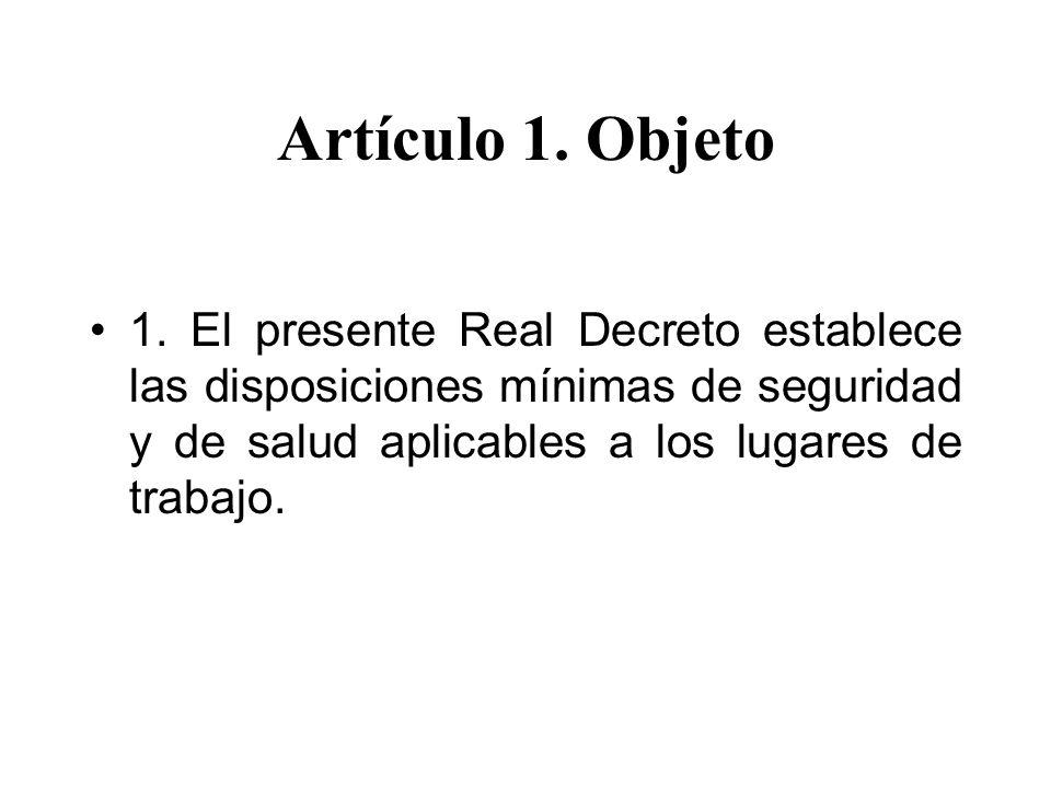 Artículo 1.Objeto 2. Este Real Decreto no será de aplicación a: –a.