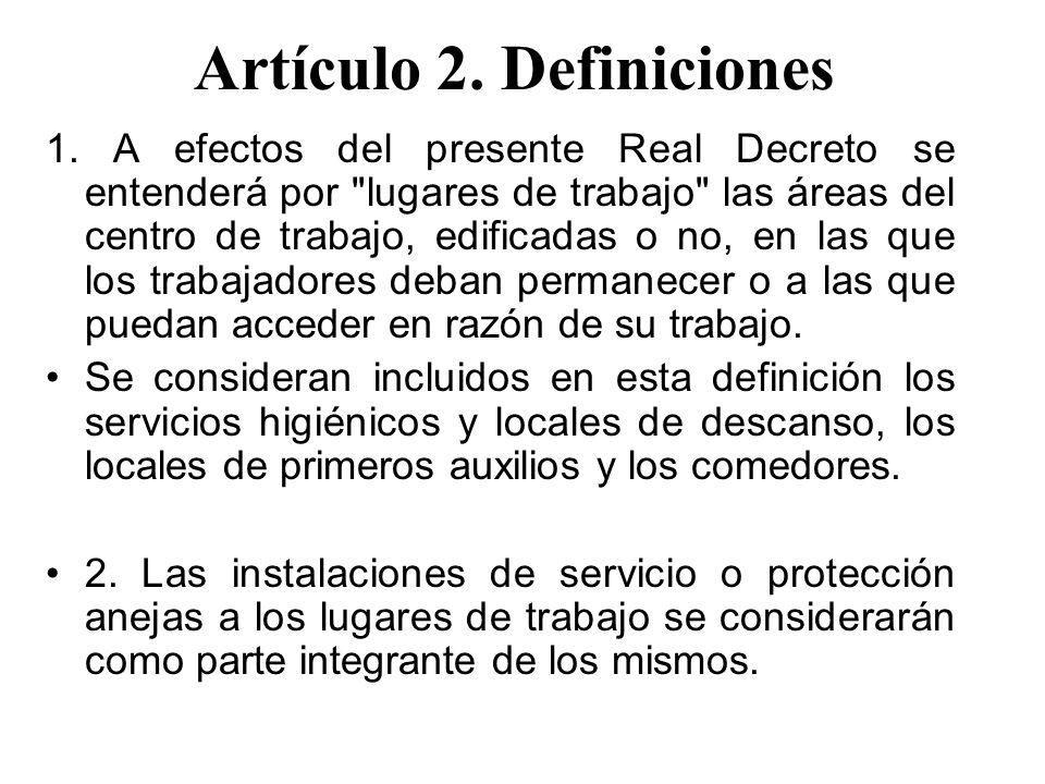 Artículo 2. Definiciones 1. A efectos del presente Real Decreto se entenderá por
