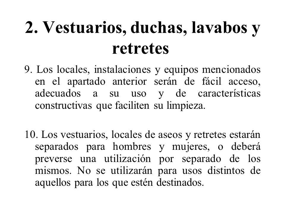 2.Vestuarios, duchas, lavabos y retretes 9.