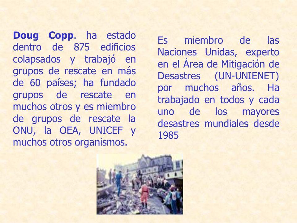 Es miembro de las Naciones Unidas, experto en el Área de Mitigación de Desastres (UN-UNIENET) por muchos años.